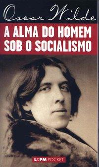 A alma do homem sob o socialismo, livro de Oscar Wilde