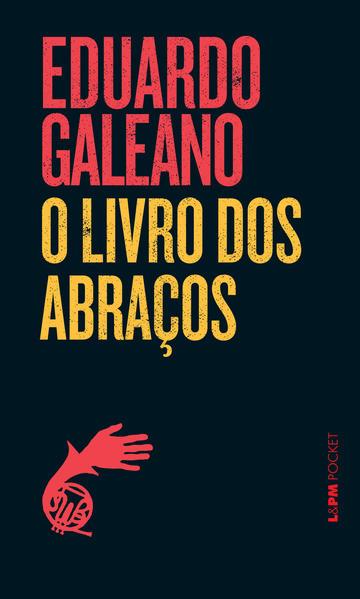 O livro dos abraços, livro de Eduardo Galeano