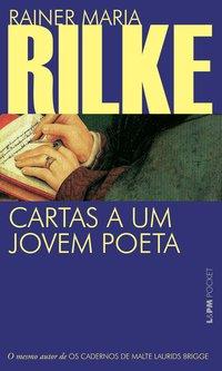 Cartas a um jovem poeta, livro de Rainer Maria Rilke