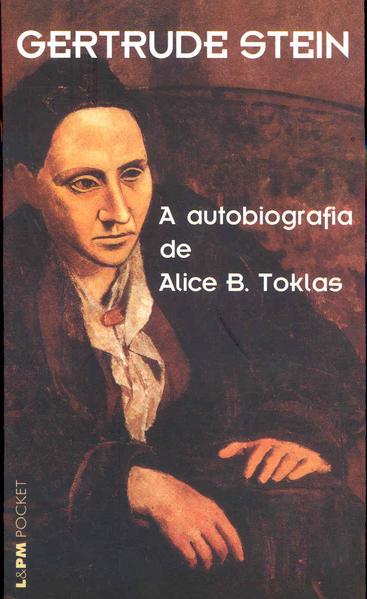A AUTOBIOGRAFIA DE ALICE B. TOKLAS, livro de Gertrude Stein