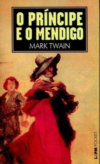 O príncipe e o mendigo, livro de Mark Twain