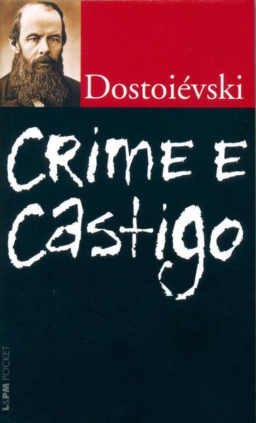 Crime e castigo, livro de Fiodor Dostoiévski