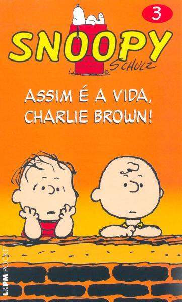 Snoopy 3 – assim é a vida, Charlie Brown!, livro de Charles M. Schulz