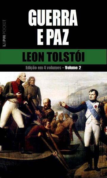 Guerra e paz – vol. 2, livro de Leon Tolstói