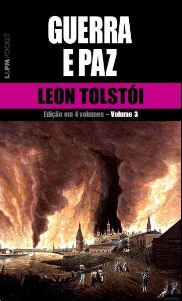 Guerra e paz – vol. 3, livro de Leon Tolstói