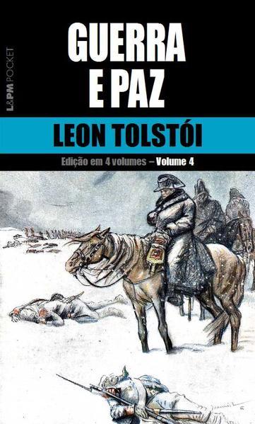 Guerra e paz – vol. 4, livro de Leon Tolstói
