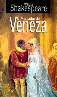 O mercador de Veneza, livro de William Shakespeare