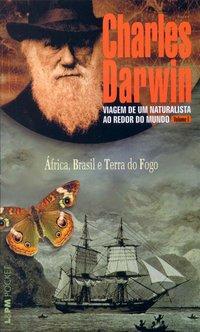 Viagem De Um Naturalista Ao Redor Do Mundo - Volume 1. Coleção L&PM Pocket, livro de Charles Darwin