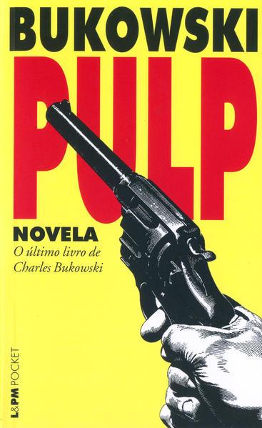 Pulp, livro de Charles Bukowski