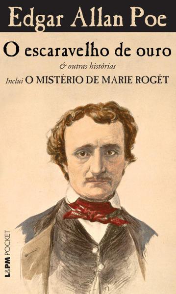 O escaravelho de ouro & outras histórias - inclui o mistério de Marie Rogêt, livro de Edgar Allan Poe