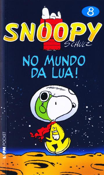 Snoopy 8 – no mundo da lua!, livro de Charles M. Schulz