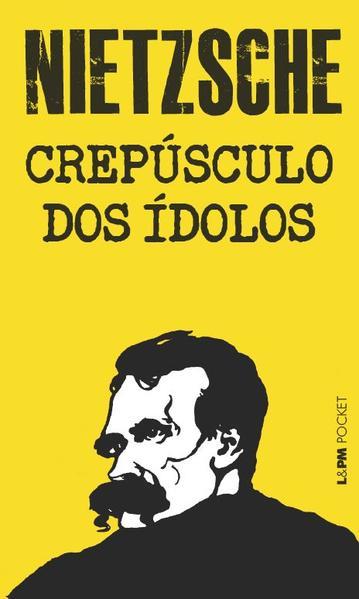 Crepúsculo dos ídolos, livro de Friedrich Nietzsche