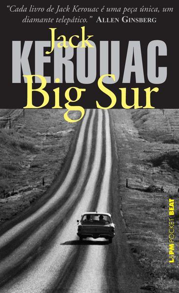 Big Sur - Coleção L&PM Pocket, livro de Jack Kerouac