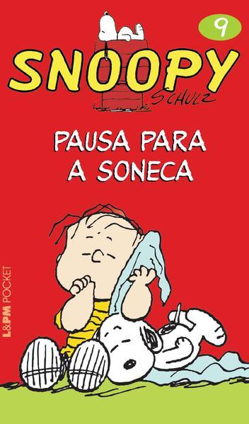 SNOOPY 9 ? PAUSA PARA A SONECA, livro de Charles M. Schulz