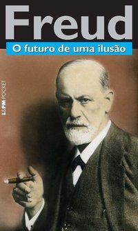 O futuro de uma ilusão, livro de Sigmund Freud
