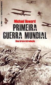 Primeira guerra mundial, livro de Michael Howard
