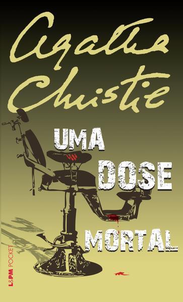 Uma dose mortal, livro de Agatha Christie