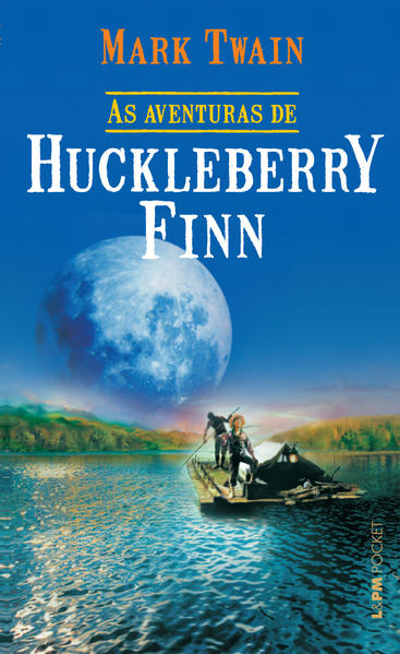 As aventuras de Huckleberry Finn, livro de Mark Twain