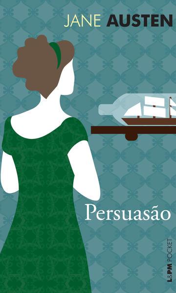 Persuasão - Coleção L&PM Pocket, livro de Jane Austen