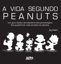 A vida segundo Peanuts, livro de Charles M. Schulz