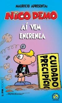 NICO DEMO - AÍ VEM ENCRENCA, livro de Mauricio de Sousa