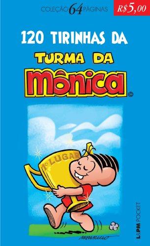 120 TIRINHAS DA TURMA DA MÔNICA, livro de Mauricio de Sousa