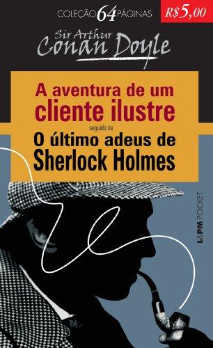A Aventura de Um Cliente Ilustre - Coleção L&PM Pocket 64 Páginas, livro de Sir Arthur Conan Doyle