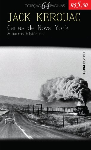 CENAS DE NOVA YORK E OUTRAS VIAGENS, livro de Jack Kerouac