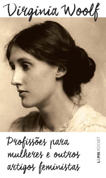 Profissões para mulheres e outros artigos feministas, livro de Virginia Woolf