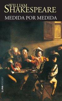 Medida Por Medida - Coleção L&PM Pocket, livro de William Shakespeare