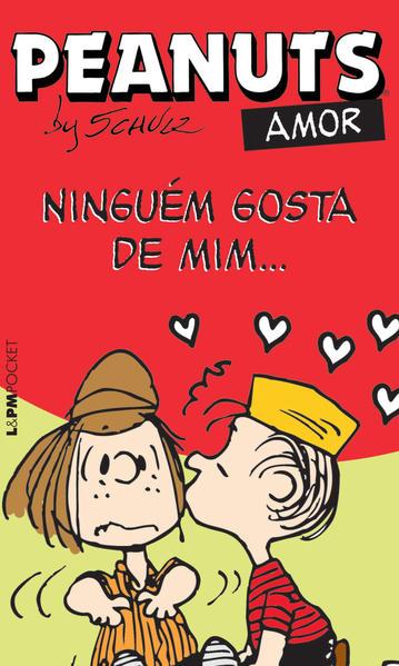 Peanuts: ninguém gosta de mim..., livro de Schulz, Charles M.
