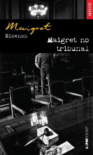 Maigret No Tribunal - Coleção L&PM Pocket, livro de Georges Simenon