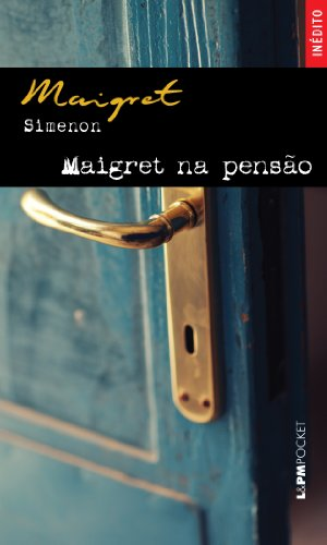Maigret Na Pensão - Coleção L&PM Pocket, livro de Georges Simenon