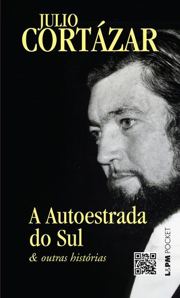 A autoestrada do sul e outras histórias, livro de Julio Cortázar