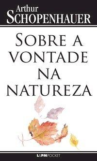 Sobre a vontade na natureza, livro de Schopenhauer, Arthur