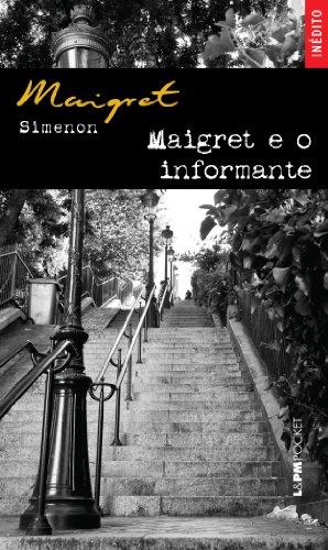 Maigret E O Informante - Coleção L&PM Pocket, livro de Georges Simenon