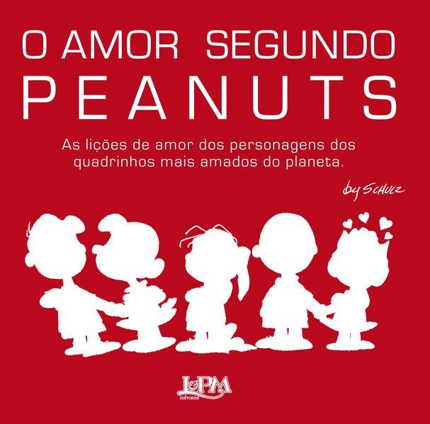 O amor segundo Peanuts, livro de Charles M. Schulz