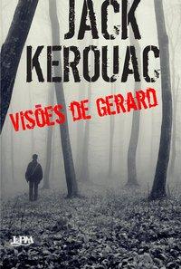 Visões De Gerard - Formato Convencional, livro de Jack Kerouac