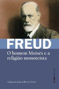 O Homem Moises e a Religião Monotéista - Formato Convencional, livro de Sigmund Freud