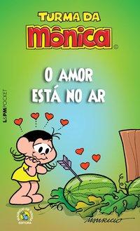 Turma da Mônica: o amor está no ar, livro de Mauricio de Sousa