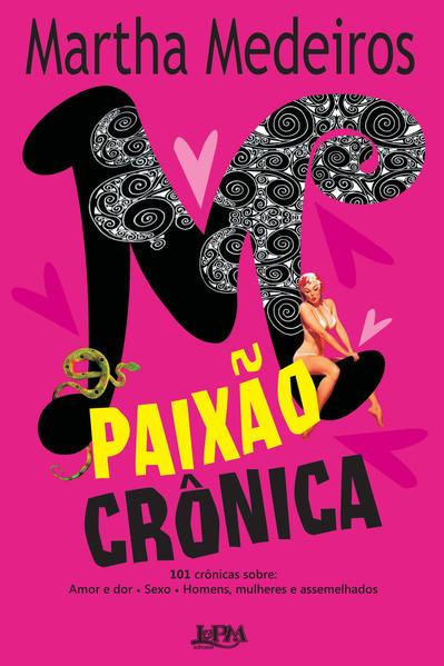 Paixão crônica, livro de Martha Medeiros