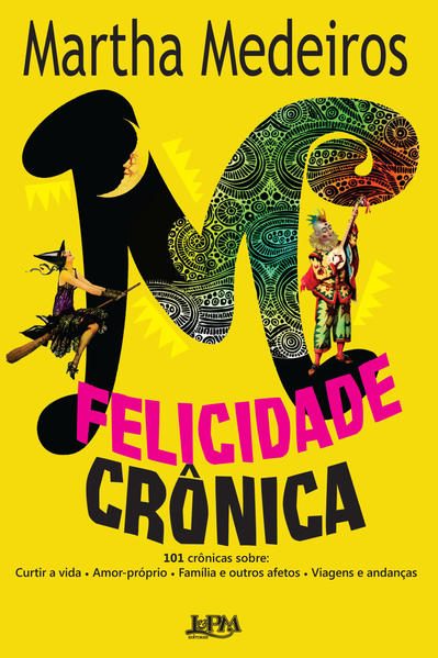 Felicidade crônica, livro de Martha Medeiros