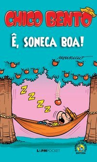 Chico Bento: ê, soneca boa!, livro de Mauricio de Sousa Produções