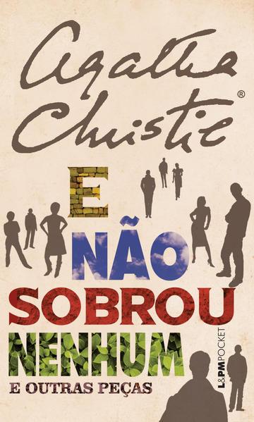 E não sobrou nenhum e outras peças, livro de Agatha Christie