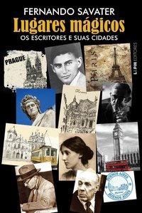 Lugares mágicos: os escritores e suas cidades, livro de Fernando Savater