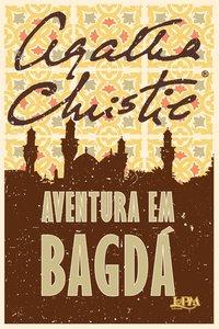 Aventura em Bagdá, livro de Agatha Christie