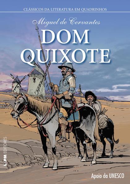 Dom Quixote, livro de Cervantes, Miguel de