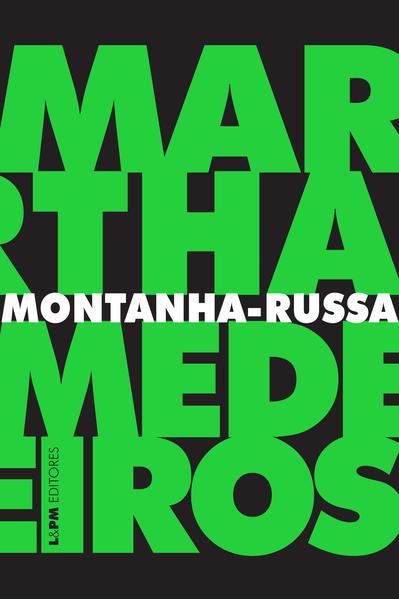 Montanha-russa: crônicas, livro de Martha Medeiros