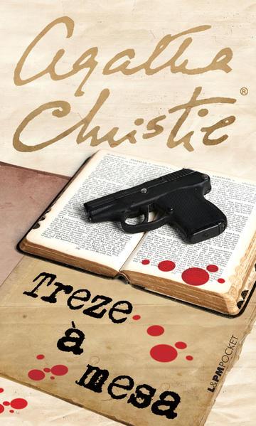 Treze à Mesa - Coleção L&PM Pocket, livro de Agatha Christie