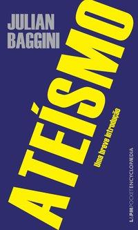 Ateísmo: uma breve introdução, livro de Julian Baggini